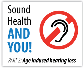 Age Induced Hearing Loss solutions at home