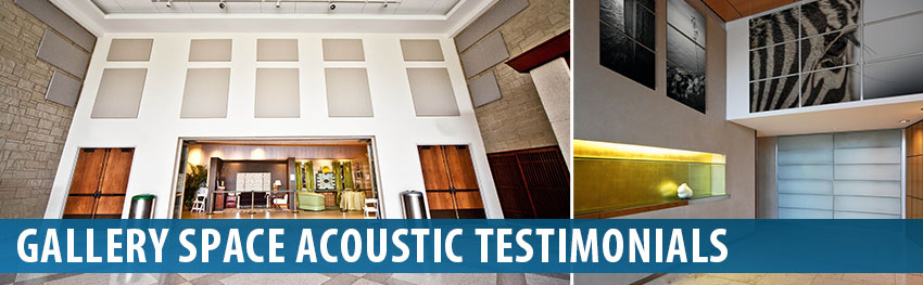 Gallery Space Acoustic Reviews